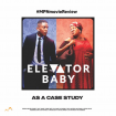 MPN MOVIE REVIEW - ''ELEVATOR BABY''